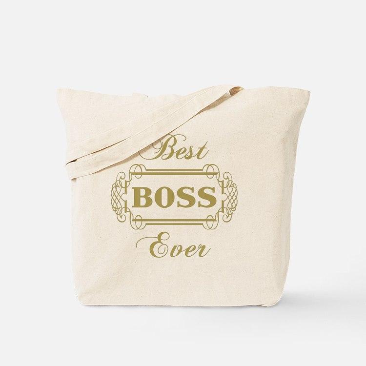 Best Boss Ever (Framed) Tote Bag
