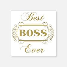 """Best Boss Ever (Framed) Square Sticker 3"""" x 3"""""""