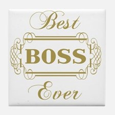 Best Boss Ever (Framed) Tile Coaster