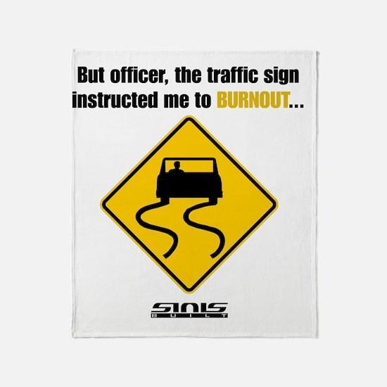 Burnout Traffic Sign Throw Blanket