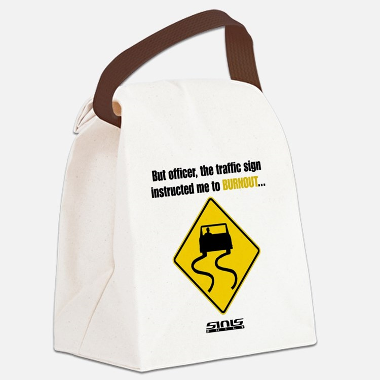 Burnout Traffic Sign Canvas Lunch Bag