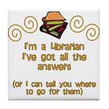 I'm a Librarian Tile Coaster