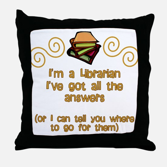 I'm a Librarian Throw Pillow