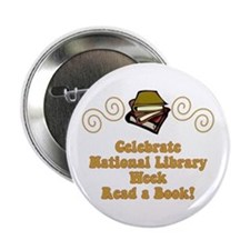"National Library Week 2.25"" Button"