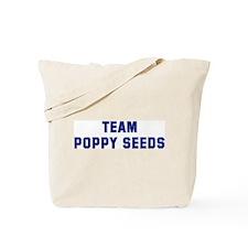 Team POPPY SEEDS Tote Bag