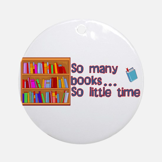 So Many Books Ornament (Round)