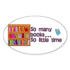 So Many Books Oval Decal