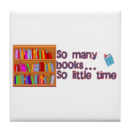 So Many Books Tile Coaster