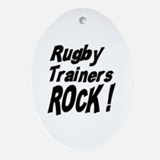 Rugby Trainers Rock ! Oval Ornament