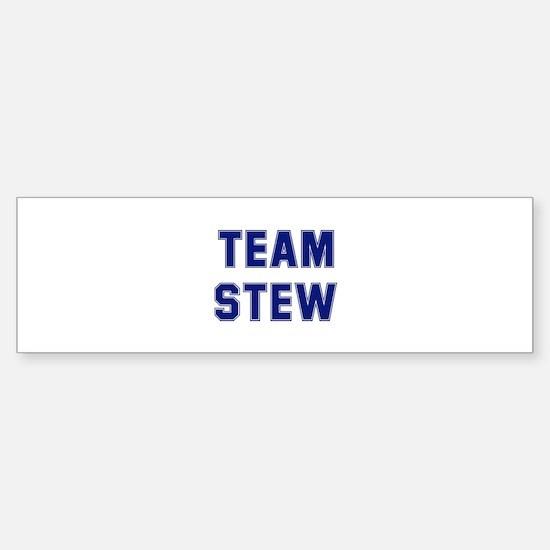 Team STEW Bumper Bumper Bumper Sticker