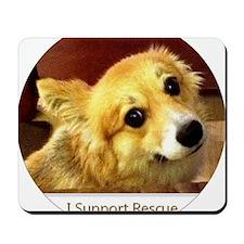 I Support Rescue Corgi Mousepad