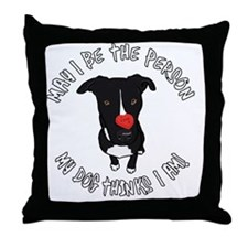 May I be the Person Throw Pillow