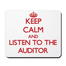 Keep Calm and Listen to the Auditor Mousepad