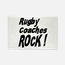 Rugby Coaches Rock ! Rectangle Magnet