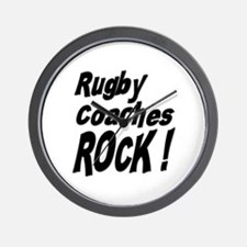 Rugby Coaches Rock ! Wall Clock