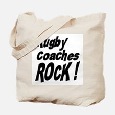 Rugby Coaches Rock ! Tote Bag