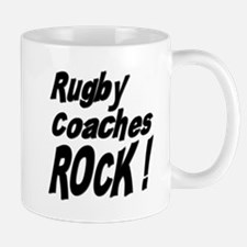 Rugby Coaches Rock ! Mug
