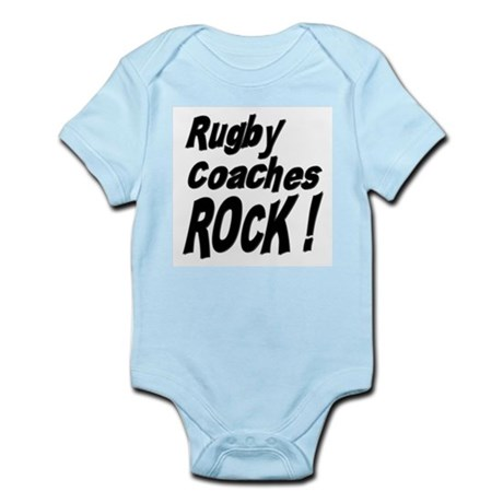 Rugby Coaches Rock ! Infant Bodysuit
