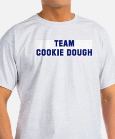 Team COOKIE DOUGH T-Shirt