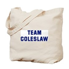 Team COLESLAW Tote Bag