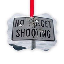 SIGN - NO TARGET SHOOTING Ornament