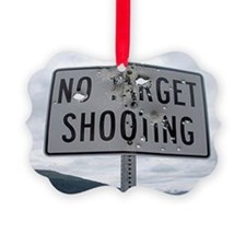 SIGN - NO TARGET SHOOTING Picture Ornament