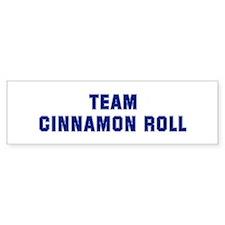 Team CINNAMON ROLL Bumper Bumper Sticker