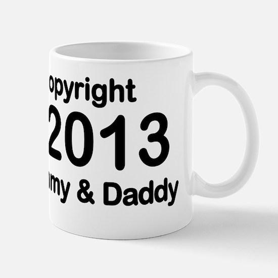 Copyright 2013 Mommy and Daddy Mug