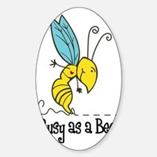 Busy as a Bee! Decal