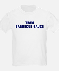 Team BARBECUE SAUCE T-Shirt