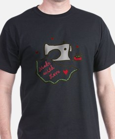 Made With Love T-Shirt