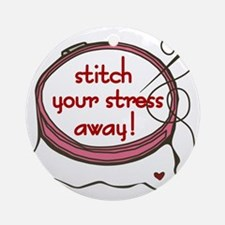 Stitch Your Stress Away Round Ornament