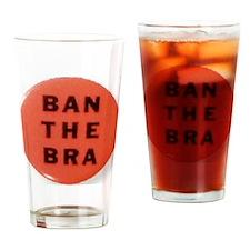 Ban the Bra Drinking Glass
