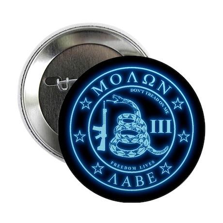 """Square - Molon Labe - Blue Glow 2.25"""" Button"""