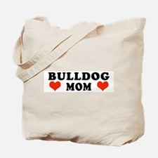 Bulldog_Mom.jpg Tote Bag