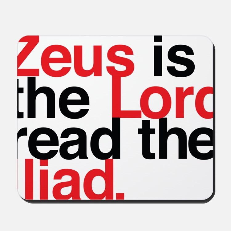 Zeus is the Lord, Read the Iliad in Red  Mousepad