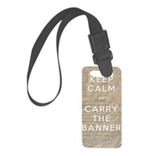 Keep Calm and Carry the Banner Luggage Tag