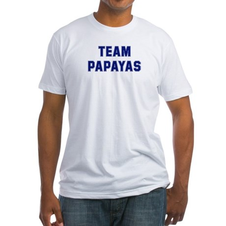 Team PAPAYAS Fitted T-Shirt