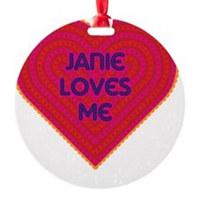 Janie Loves Me Ornament