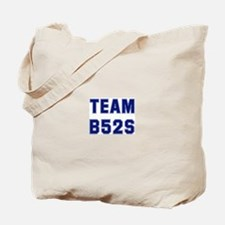 Team B52S Tote Bag