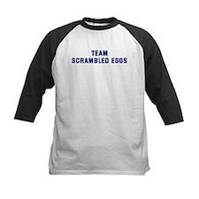 Team SCRAMBLED EGGS Tee