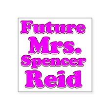 "Future Mrs. Spencer Reid Square Sticker 3"" x 3"""