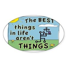 BEST THINGS IN LIFE SIGN Decal