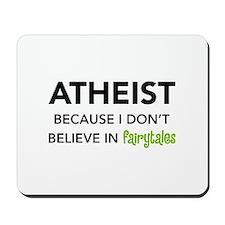 Atheist vs. Fairytales Mousepad