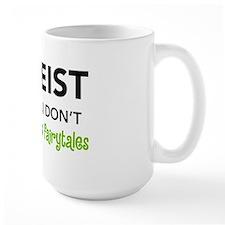 Atheist vs. Fairytales Mug