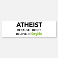 Atheist vs. Fairytales Bumper Bumper Bumper Sticker