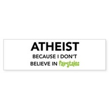 Atheist vs. Fairytales Bumper Bumper Sticker