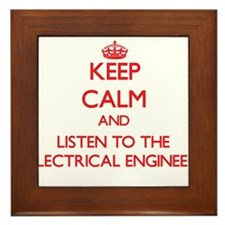 Keep Calm and Listen to the Electrical Engineer Fr