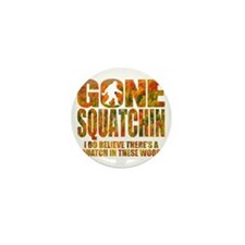 Gone Squatchin *Fall Foliage Forest Ed Mini Button