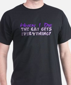 When I Die - Cat T-Shirt